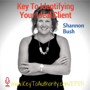 Business Coach Perth | Key To Authority Podcast 031 Key To Identifying Your Ideal Client