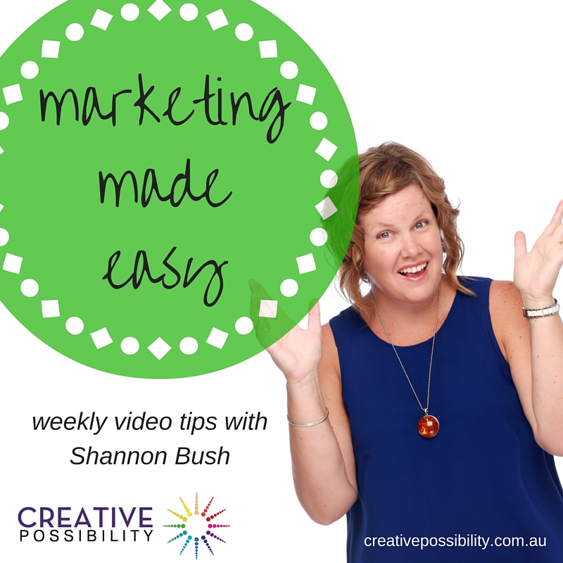marketing made easy | business coach Perth | mrketing tips | marketing videos | shannon bush