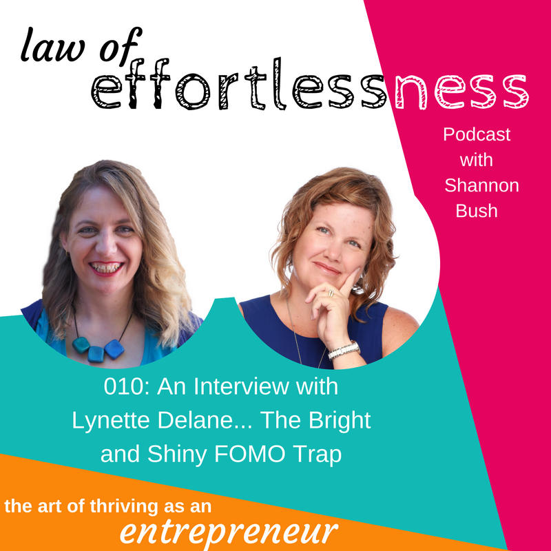 law of effortlessness podcast 010 lynette delane bright and shiny fomo trap