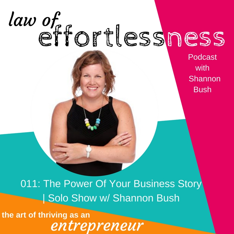 LOE Podcast 011 Power Of Your Business Story | Shannon Bush | Business Coach Marketing Coach Perth