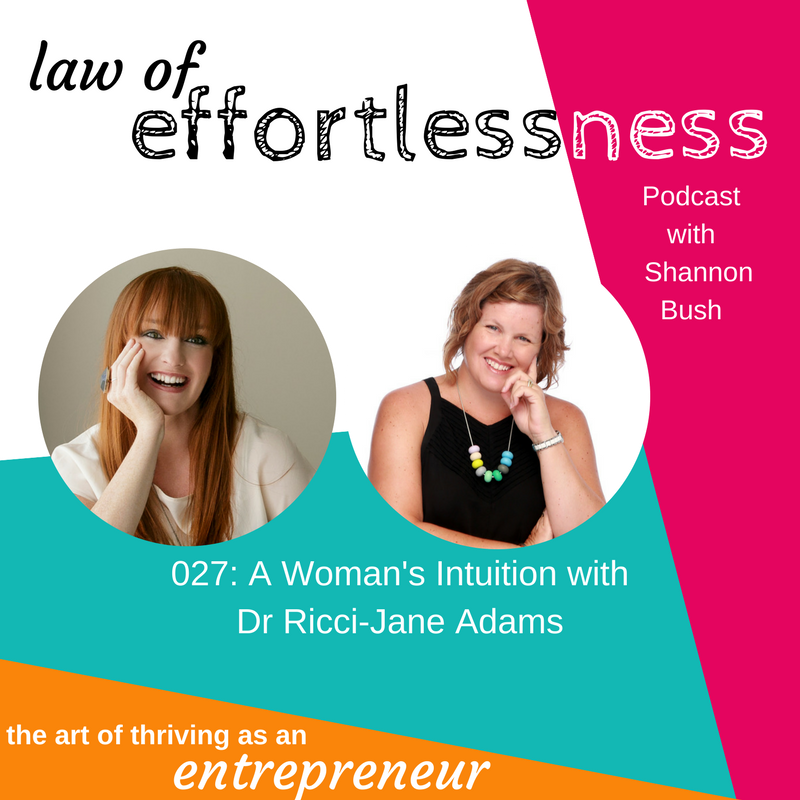LOE 027 A Woman's Intuition _ Dr Ricci-Jane Adams | Business Coach | Perth Marketing Coach | Women in business Perth