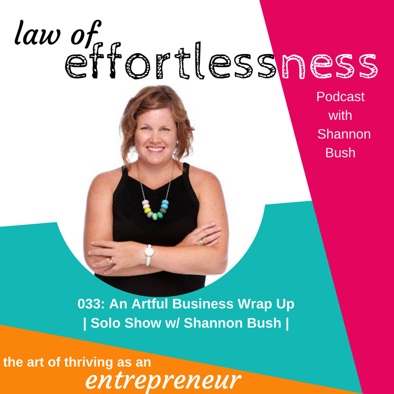 LOE Podcast 033 An Artful Business Conference Wrap Up _ Shannon Bush