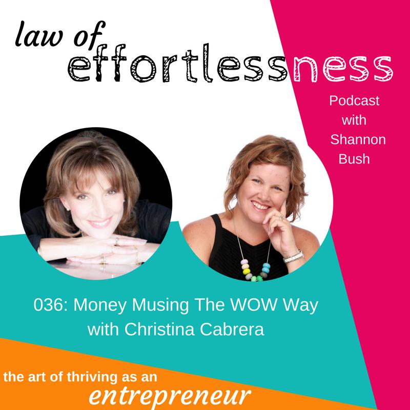 LOE 036 Money Musing The WOW Way _ Christina Cabrera