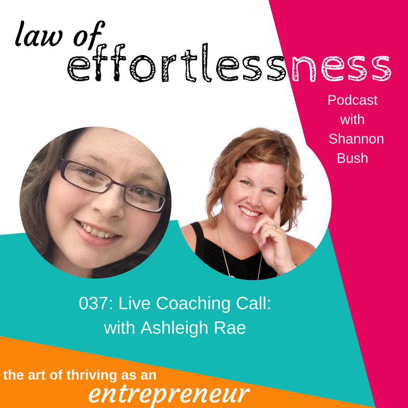 LOE 037 Live Coaching Call _ Ashleigh Rae