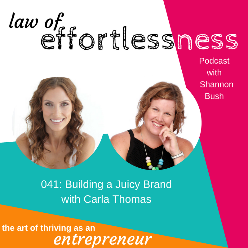 LOE 041 Building a Juicy Brand _ Carla Thomas | Shannon Bush Business Marketing Coach Perth
