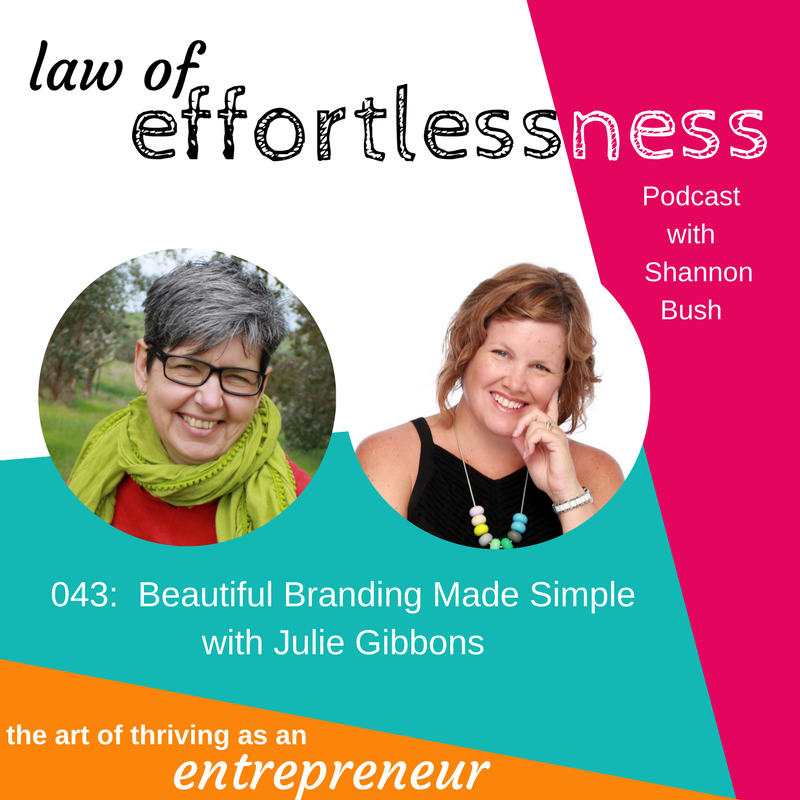 LOE 043 Beautiful Branding Made Simple Julie Gibbons | Business Coaching Perth | Shannon Bush