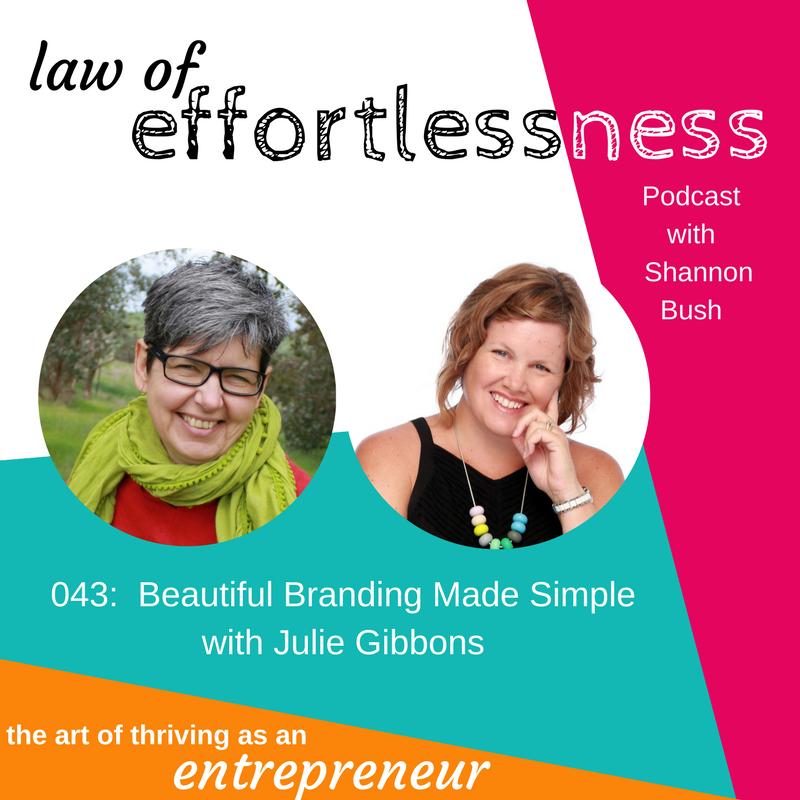 LOE 043 Beautiful Branding Made Simple Julie Gibbons | Business Coaching Perth | Shannon Bush