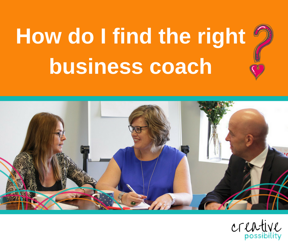 How do I find the right business coach? | Shannon Bush Creative Possibility | Business Coach Perth | Marketing Coach Perth