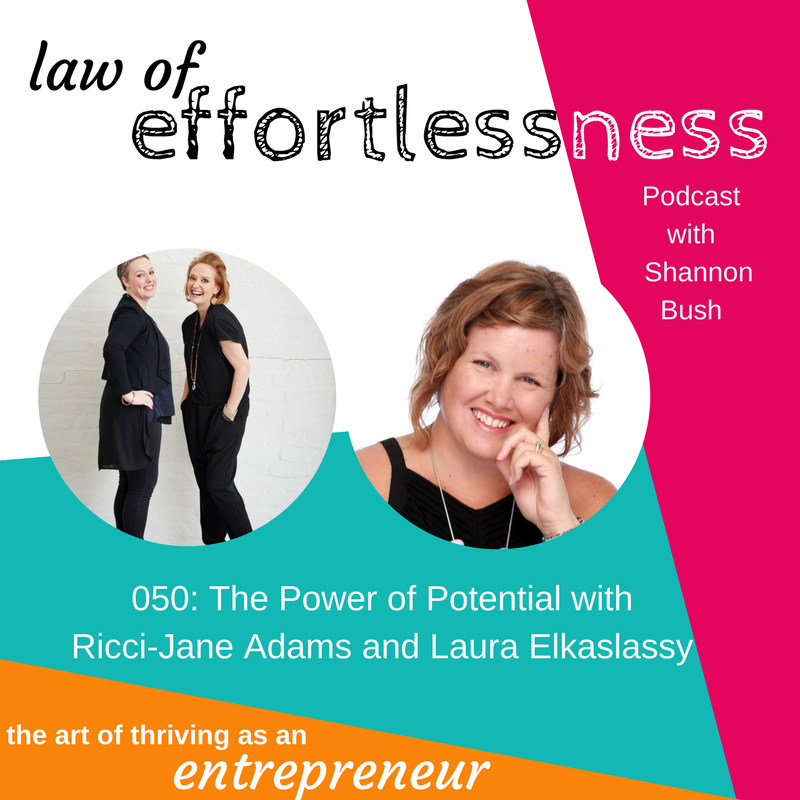 LOE 050 The Power of Potential with Ricci Jane Adams and Laura Elkaslassy Business Coach Marketing | Excellence Collective