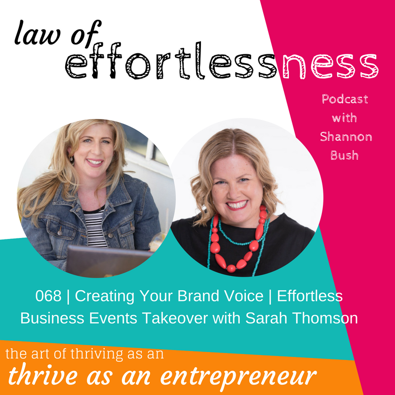 Effortless Business Events Branding Insights Authentic Marketing Business Coach Shannon Bush Marketing Sarah Thomson Perth Law of Effortlessness Podcast