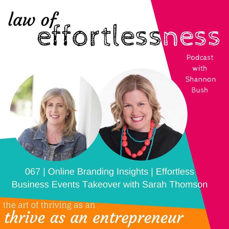 Online Business Branding Insights Perth Business Coah Shannon Bush Online Marketing Sarah Thomson Law of Effortlessness Effortless Business Events