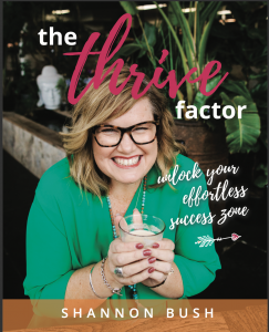The Thrive Factor Book Cover | Shannon Bush | Creative Possibility | Business Women | Archetypes for women