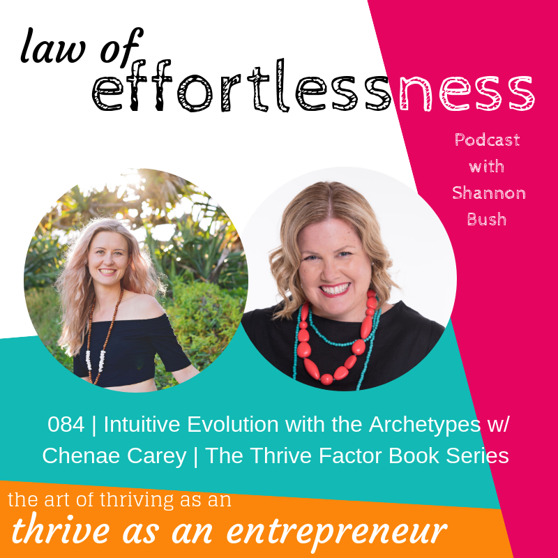 Intutive Guide Evolution Coach Chnae Carey Marketing Business Coach Perth Shannon Bush The Thrive Factor Book Series LOE Podcast