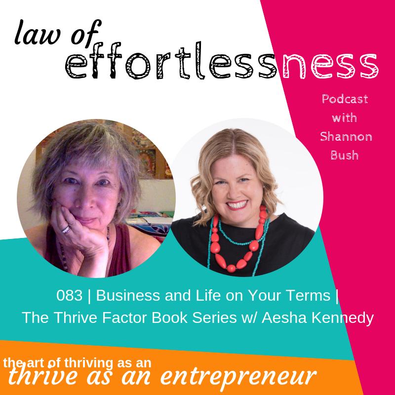 Creativity Coach Spiritual Mentor Aesha Kennedy Brilliant Misfits MArketing Business Coach Shannon Bush LOE Podcast The Thrive Factor Book Series
