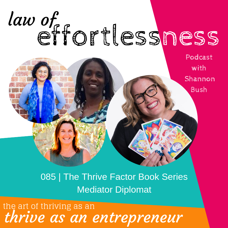 The Thrive Factor Book Series Shannon Bush Business Marketing Coach Shalini Nandan Adwoa Abban Nat Wright Mediator Diplomat