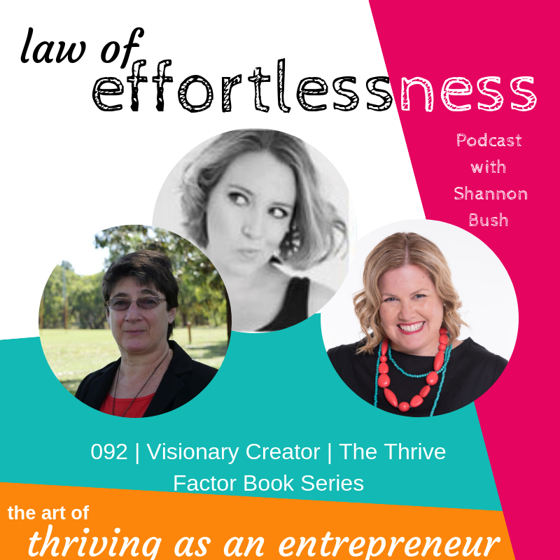 Visionary Creator LOE Podcast Business MArketing Coach Shannon Bush Emma Pointon Caroline Smith Thrive Factor Book Series
