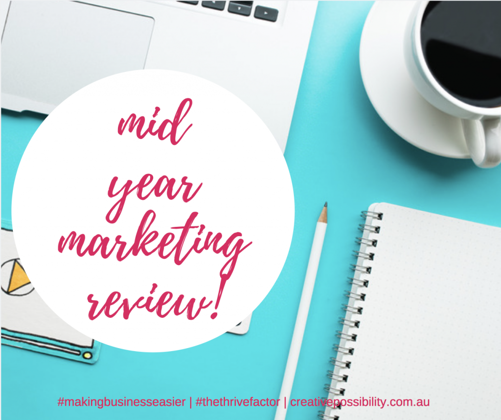Mid Year Marketing Review | Shannon Bush Business Coach Perth | Marketing Coach | Small Business Advisor