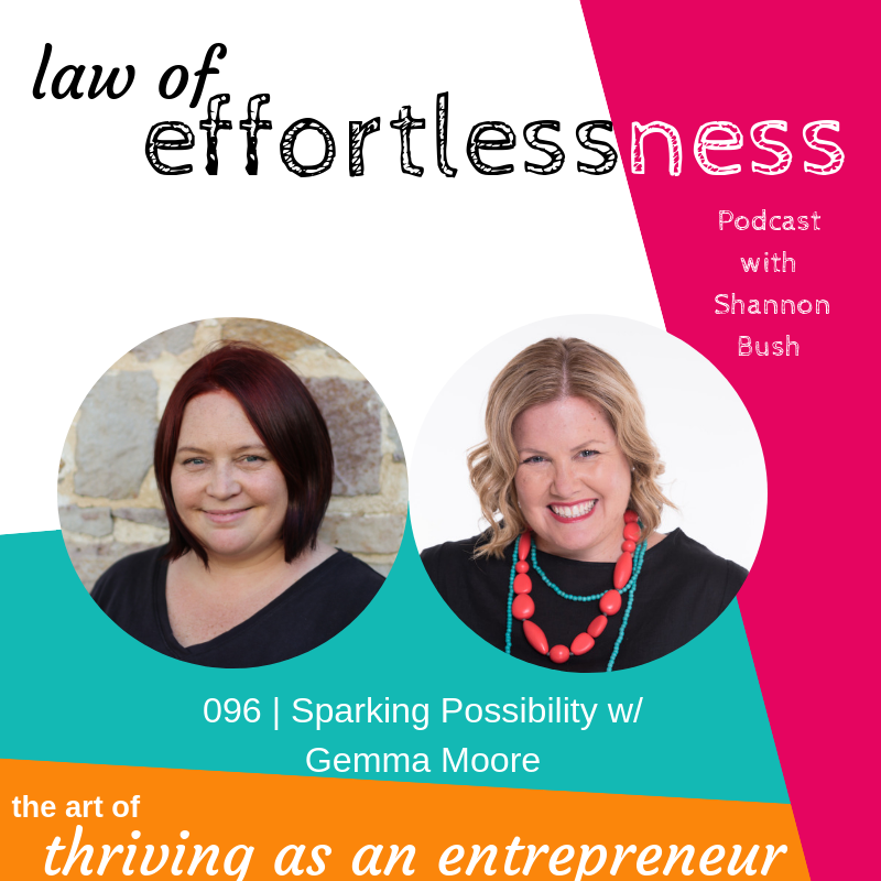 Law of Effortlessness Podcast Gemma Moore Shannon Bush Marketing Business Coach Perth